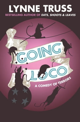 Book Going Loco by Lynne Truss