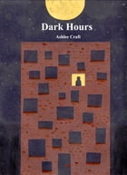 Dark Hours by Ashlee Craft
