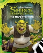 Shrek Forever After Movie Storybook by Cathy Hapka