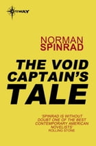 The Void Captain's Tale by Norman Spinrad