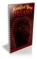 How To Manifest Your Dreams by Jimmy Cai