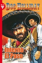 Doc Holliday 19 - Western: Inferno El Paso by Frank Laramy