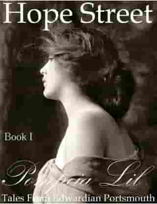 Hope Street : Book I : Tales From Edwardian Portsmouth