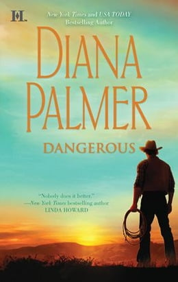 Book Dangerous by Diana Palmer