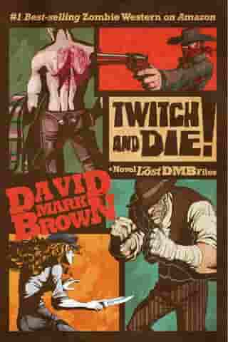 Twitch and Die! (Lost DMB Files)