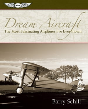 Dream Aircraft (Kindle) The Most Fascinating Airplanes I've Ever Flown