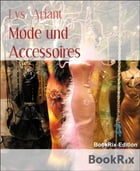 Mode und Accessoires by Lys Ariant
