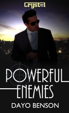 Powerful Enemies: A Christian Romantic Suspense Novel by Dayo Benson