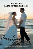 Sassy Sonja by Sarah Sewell Wolters