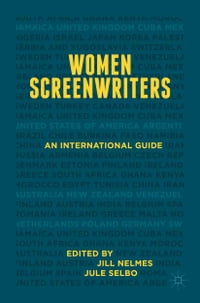Women Screenwriters: An International Guide