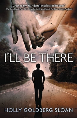 Book I'll Be There by Holly Goldberg Sloan