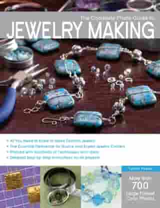 The Complete Photo Guide to Jewelry Making: More than 700 Large Format Color Photos by Tammy Powley