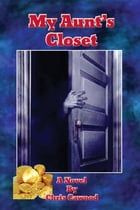 My Aunt's Closet by Chris Cawood