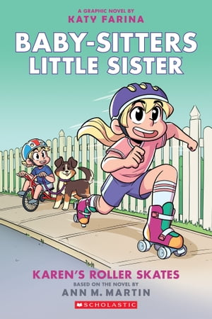 Karen's Roller Skates (Baby-sitters Little Sister Graphic Novel #2): A Graphix Book
