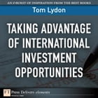 Taking Advantage of International Investment Opportunities by Tom Lydon