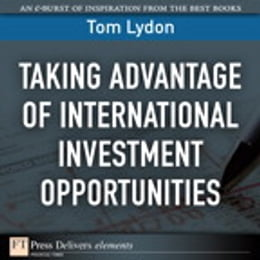 Book Taking Advantage of International Investment Opportunities by Tom Lydon