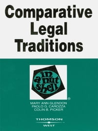 Glendon, Carozza, and Picker's Comparative Legal Traditions in a Nutshell, 3d