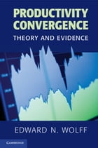 Productivity Convergence: Theory and Evidence