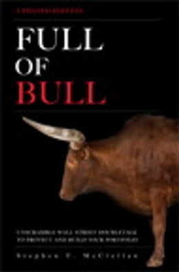 Book Full of Bull (Updated Version): Unscramble Wall Street Doubletalk to Protect and Build Your… by Stephen T. McClellan