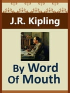 By Word Of Mouth by J.R. Kipling