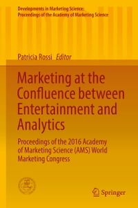 Marketing at the Confluence between Entertainment and Analytics: Proceedings of the 2016 Academy of…