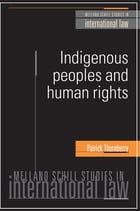 Indigenous Peoples and Human Rights by Patrick Thornberry