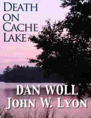 Death on Cache Lake