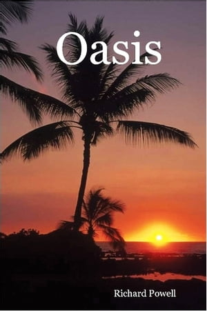 Oasis by Richard Powell