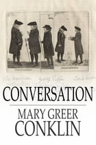 Conversation: What to Say and How to Say It by Mary Greer Conklin