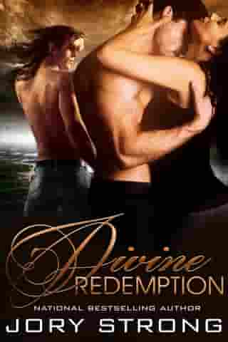 Divine Redemption by Jory Strong
