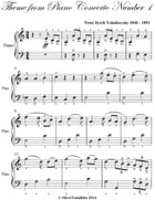 Theme from Piano Concerto Number 1 Easy Piano Sheet Music by Peter Ilyich Tchaikovsky