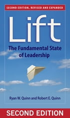Lift: The Fundamental State of Leadership