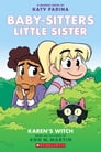 Karen's Witch (Baby-sitters Little Sister Graphic Novel #1): A Graphix Book Cover Image