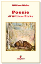 Poesie di William Blake by William Blake