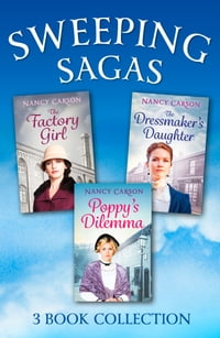 The Sweeping Saga Collection: Poppy's Dilemma, The Dressmaker's Daughter, The Factory Girl