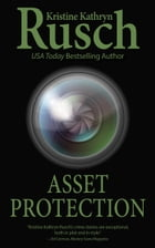 Asset Protection by Kristine Kathryn Rusch