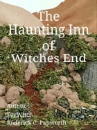 The Haunting Inn of Witches End by Rod Papworth