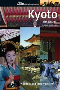 Kyoto: A Cultural and Literary History