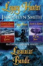 Legacy Hunter Lasniniar Bundle (The World of Lasniniar, Collection 0.75) by Jacquelyn Smith