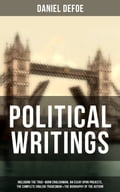 9788075831996 - Daniel Defoe: Daniel Defoe: Political Writings (Including The True-Born Englishman, An Essay upon Projects, The Complete English Tradesman & The Biography of the Author) - Kniha