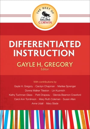 The Best of Corwin: Differentiated Instruction de Gayle H. Gregory