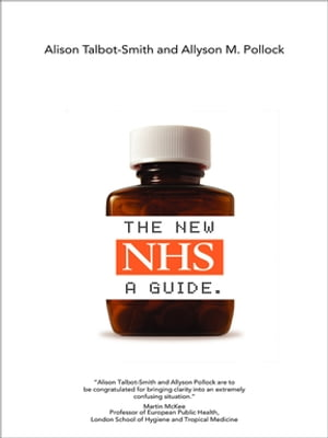 The New NHS A Guide
