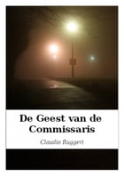 De Geest van de Commissaris by Claudio Ruggeri