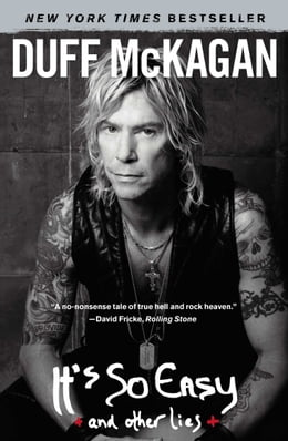 Book It's So Easy: and other lies by Duff McKagan