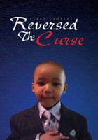 Reversed The Curse by Ronny Lambert