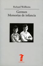 Germen. Memorias de infancia by Richard Wollheim