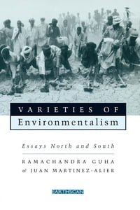 Varieties of Environmentalism: Essays North and South