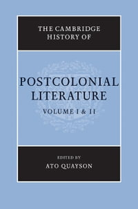 The Cambridge History of Postcolonial Literature