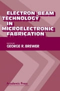 Electron-Beam Technology in Microelectronic Fabrication