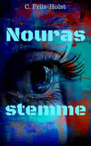 Nouras stemme by Connie Friis-Holst